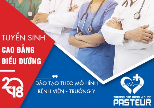 Xét tuyển Cao đẳng Điều dưỡng tại Trường Cao đẳng Y Dược Pasteur