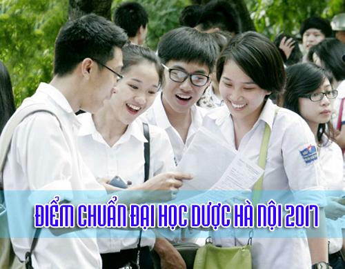 Dự kiến điểm chuẩn Đại học Dược Hà Nội 2017